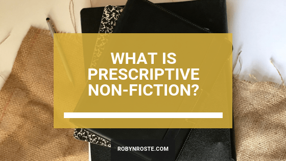 What is Prescriptive Non-Fiction