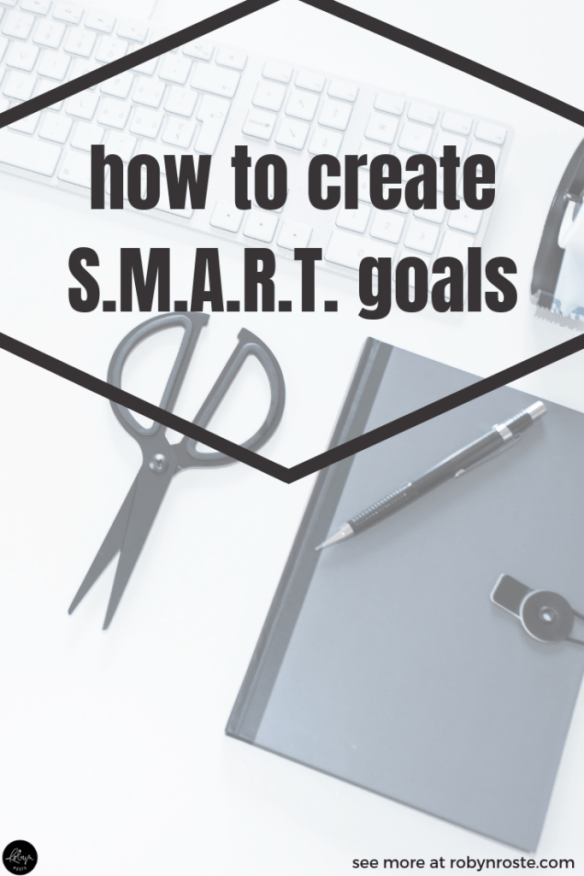 The best way to set goals you'll actually work to achieve is by creating S.M.A.R.T. goals for your freelance writing business.