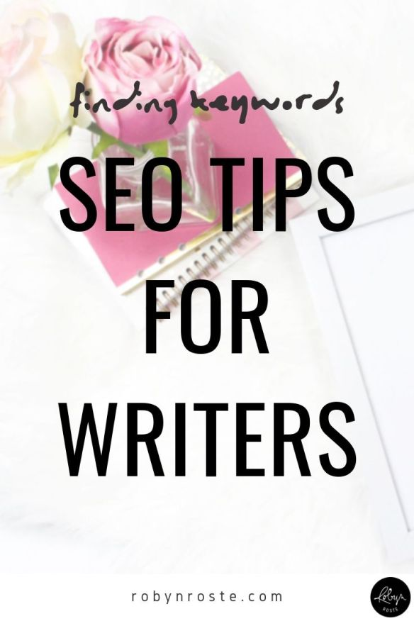 At some point in your writing career you'll be asked about finding keywords or SEO (search engine optimization). Understanding SEO makes you more valuable.