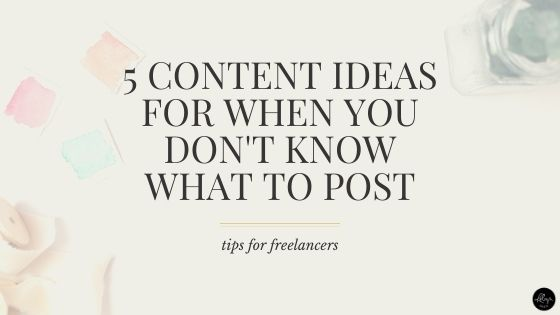Stuck? 5 Content Ideas for When You Don't Know What to Post