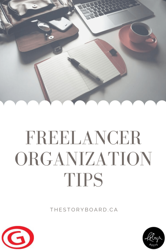 Freelancer Organization Tips