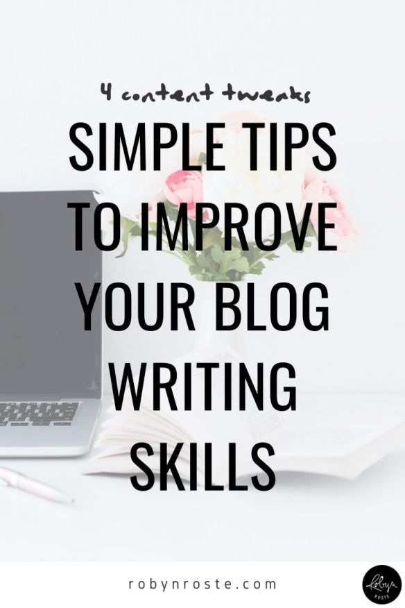 You know you need to improve your blog writing skills but you don't know what to do next. I'm right, right? Here are four tips for upgrading your content.