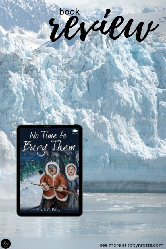 No Time to Bury Them. What is this about? Mark C. Eddy's newest book is a fictional historical adventure set in post-gold rush Yukon, Canada.