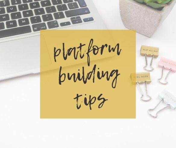 Platform building tips