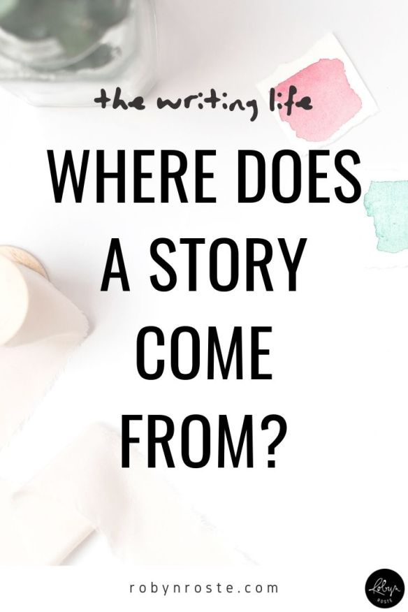 Where does a story come from? It's this simple but weird question circling through my head. Where. My stories, your stories, stories in books and on TV...