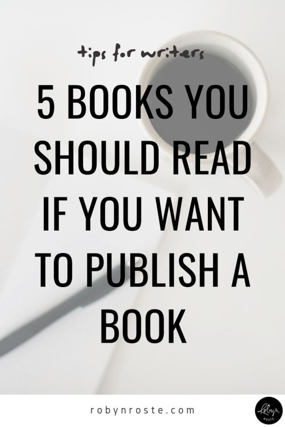 5 Books You Should Read if You Want to Publish a Book. If you're wondering what books you should read to advance your authorship dreams then you're in the right place. These are my top five pics for laser-focused, practical advice for everything from finding your story to deciding what type of publishing to pursue.