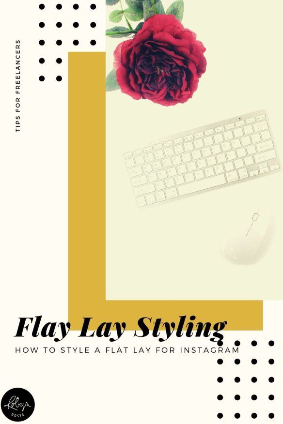 What is a flat lay? I hear this all the time and up until a few months ago it was me asking the Internet. Here's the quick answer: it's a photograph shot from above, flat.