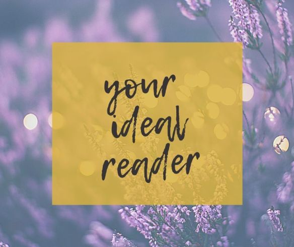 No matter if you're a freelance writer or an author, knowing who your ideal reader is will make a huge difference to your writing career.