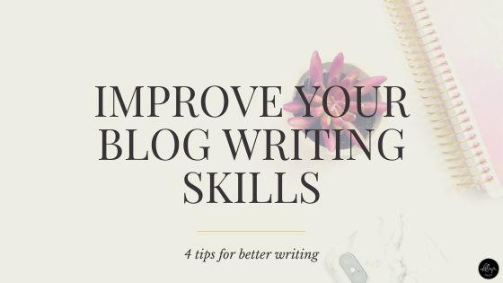 Improve Your Blog Writing Skills
