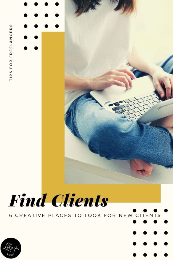There are a lot of places to find clients but the well-known places are competitive. Maybe there's a new idea or two in here for you today.