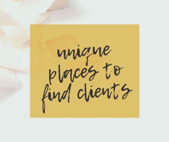 Unique ideas for finding clients