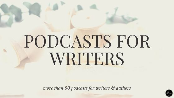 More than 50 podcast recommendations for writers and authors