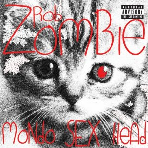 Mondo Sex Head PG Cover for Rob Zombie discography