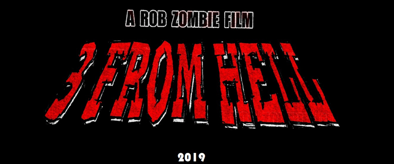 Three From Hell Rob Zombie