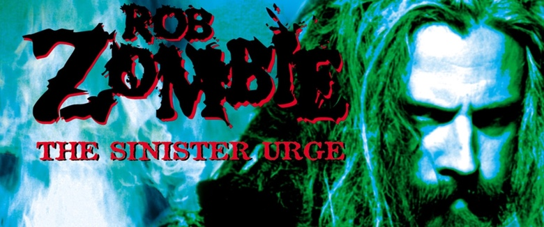 The Sinister Urge Rob Zombie On This Day