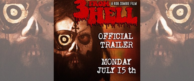 3 From Hell full trailer countdown Rob Zombie