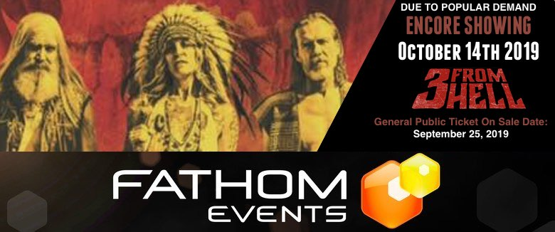 3 From Hell Fathom Events October 14th 2019