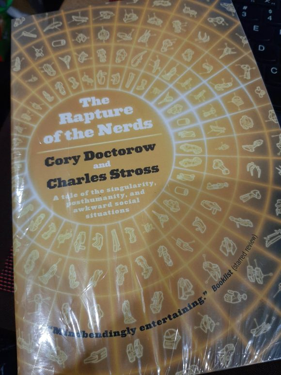 The Rapture of the Nerds by Cory Doctorow and Charles Stross