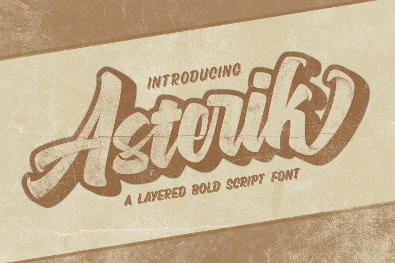 Asterik || Layered Bold Script