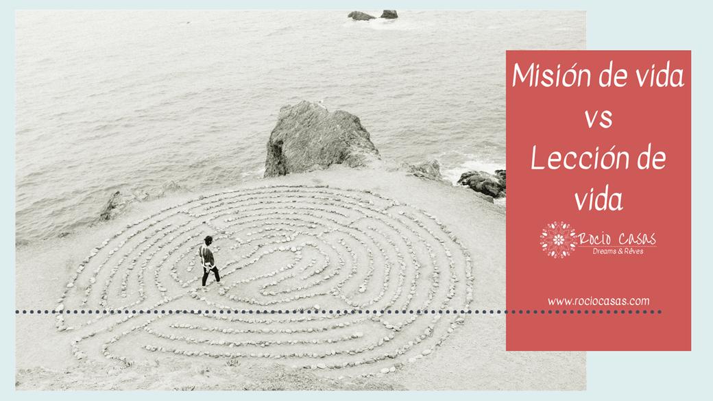 Misión de vida vs Lección de vida