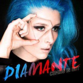 Diamante-Coming-In-Hot