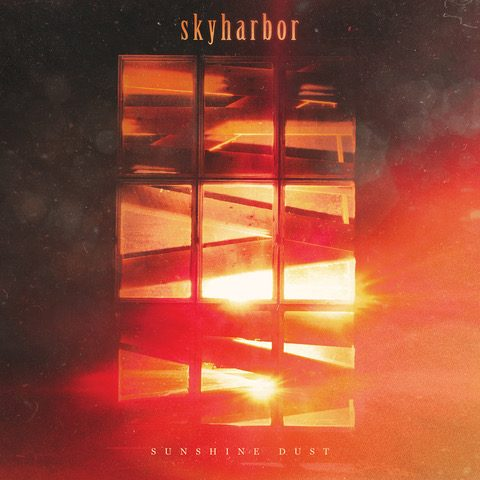 Skyharbor announce new album 'Sunshine Dust'
