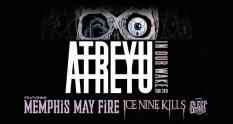 Atreyu to headline In Our Wake tour with Memphis May Fire and Ice Nine Kills.