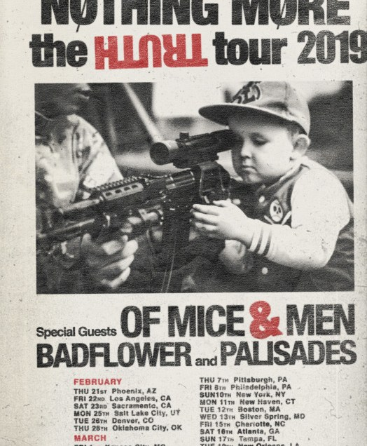 Nothing More presents the Truth Tour 2019 with Of Mice & Men, Badflower and Palisades.