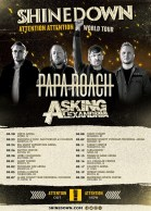 Shinedown, Papa Roach and Asking Alexandria on Attention Attention world tour 2019.