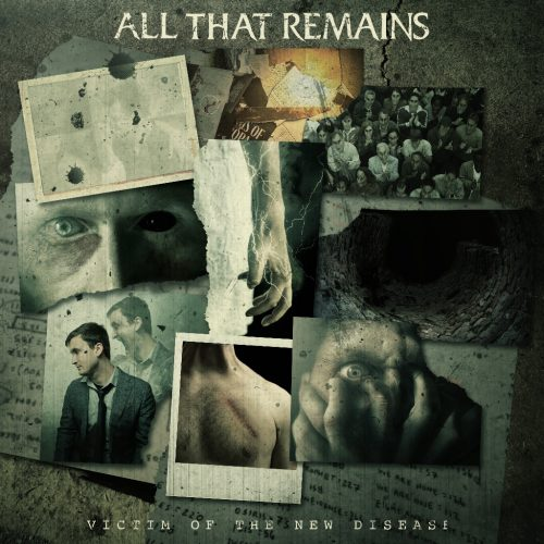 All That Remains release 'Victim of the New Disease' + band update