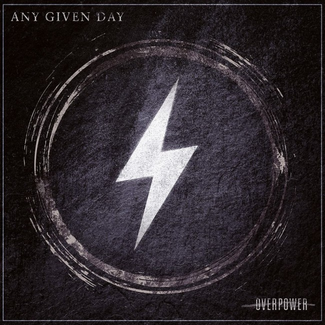 Any Given Day drop new single and announce new album 'Overpower'