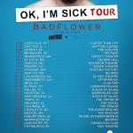 Badflower have announced 'OK, I'm Sick' headlining tour with Weathers and Dead Poet Society.