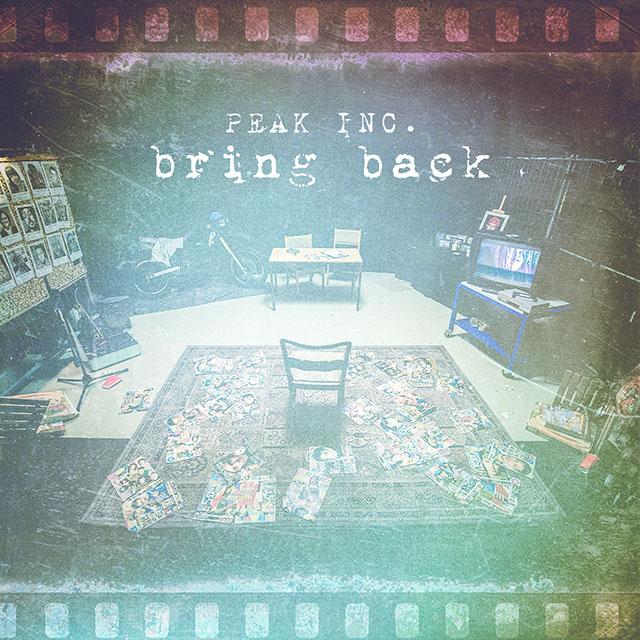 Peak Inc. - Bring it back
