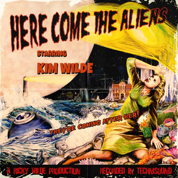 KIM WILDE ANNOUNCES HERE COME THE ALIENS  ALBUM RELEASING ON MARCH 16, 2018