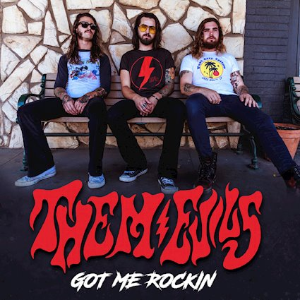"Our Review Of THEM EVILS Latest Single - Got Me Rockin - ""A great rock and roll anthem flavored with a little southern rock swagger."""
