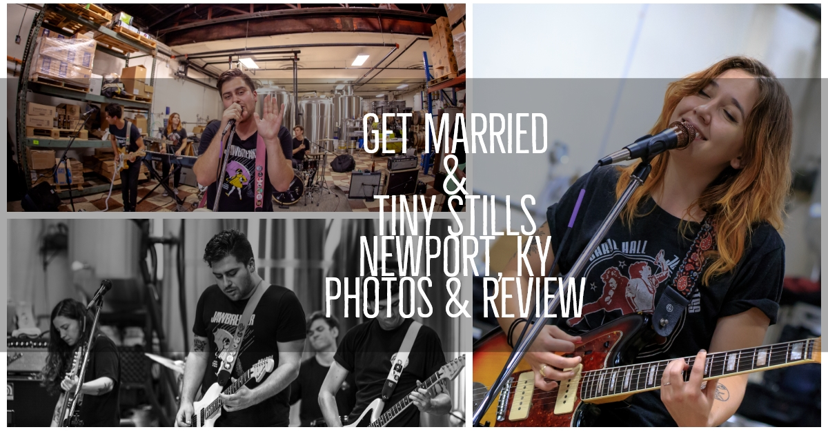 GET MARRIED & TINY STILLS PUT ON AN AWESOME POP-PUNK PERFORMANCE IN NEWPORT, KY