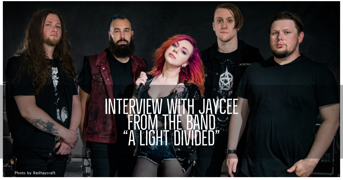 "Interview With Jaycee From The Band ""A Light Divided"" - New Album ""Choose Your Own Adventure"" Out October 5th!"