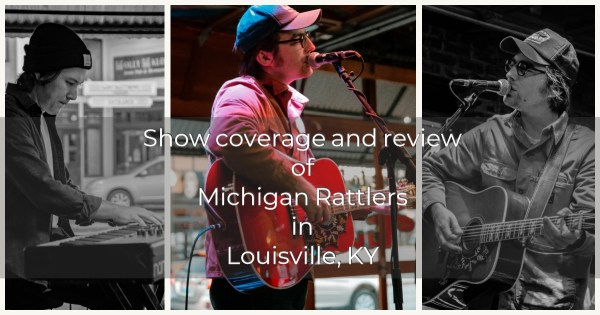 PHOTOS AND REVIEW OF MICHIGAN RATTLERS PERFORMING AT TIN ROOF IN LOUISVILLE, KY!