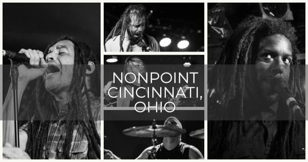 "NONPOINT BROUGHT THE ""CHAOS"" TO CINCINNATI, OHIO! SHOW REVIEW, PHOTOS, & INTERVIEW WITH NONPOINT LEAD SINGER ELIAS SORIANO!"