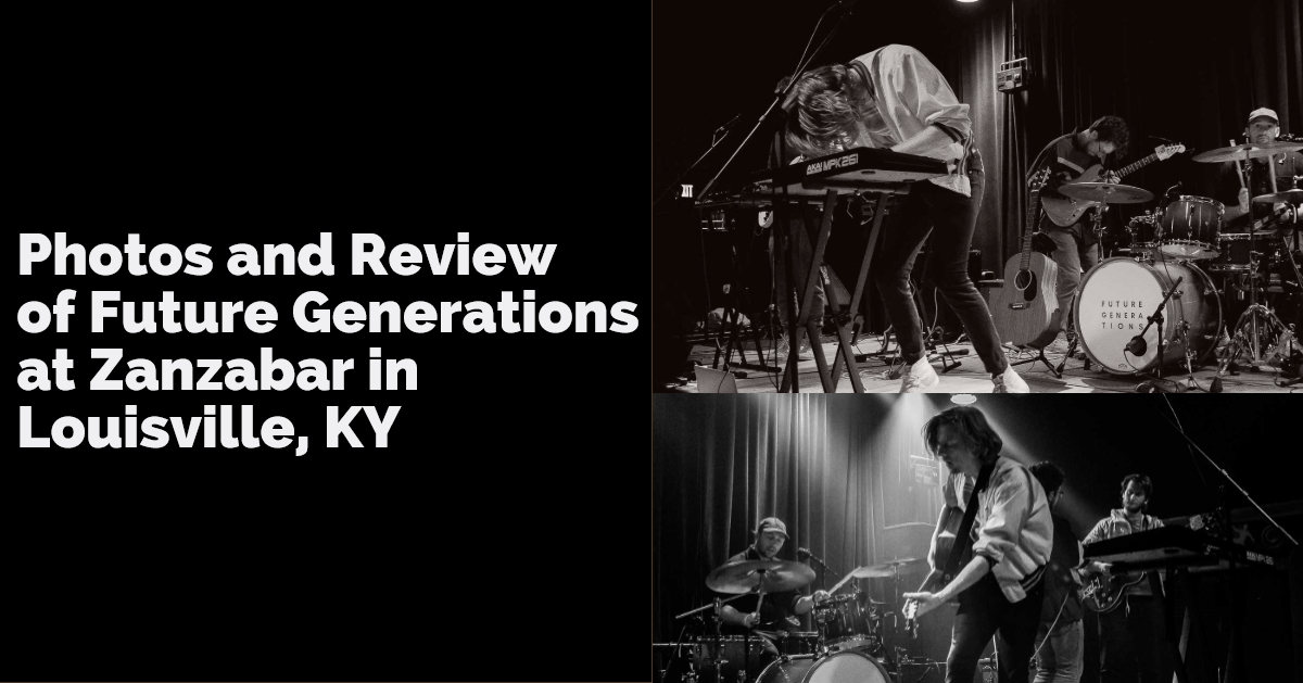 BROOKLYN BASED INDIE POP/ELECTRONIC BAND FUTURE GENERATIONS & NY INDIE POP ARTIST ZULI RECENTLY VISITED LOUISVILLE, KY.  CHECK OUT OUR REVIEW OF THE SHOW AND PHOTOS!