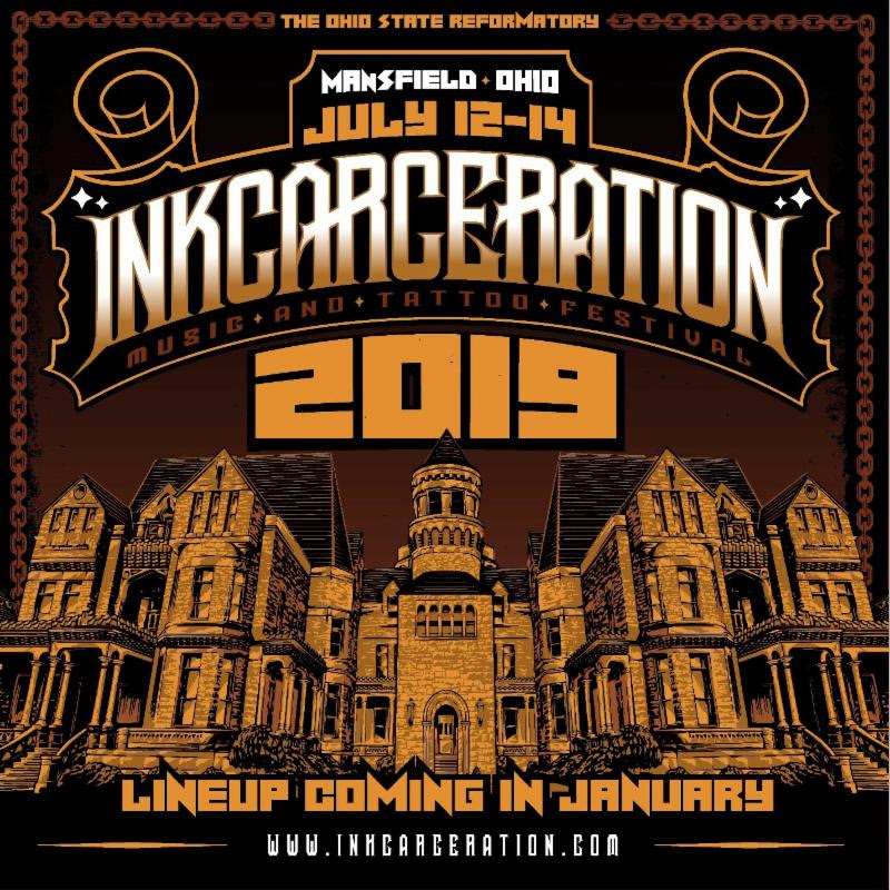 INKCARCERATION WILL BE BACK AGAIN IN 2019! Second Annual INKCARCERATION Music and Tattoo Festival to Take Place July 12-14, 2019 at the Historic Ohio State Reformatory