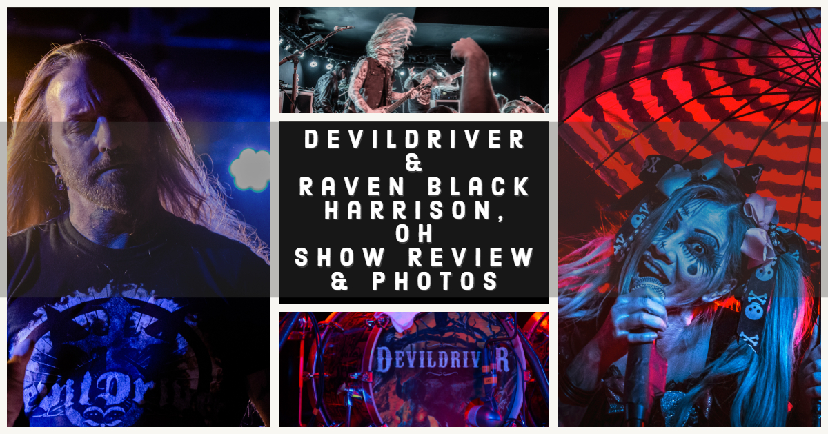 DevilDriver and Raven Black Warmed Up a Cold Night in Ohio! - Show Review & Photos