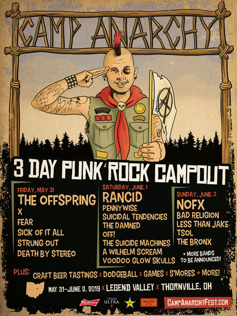 Camp Anarchy - 3 Day Punk Rock Campout With The Offspring, Rancid, NOFX, Bad Religion, Pennywise, X & More At Legend Valley In Ohio May 31, June 1 & 2, 2019