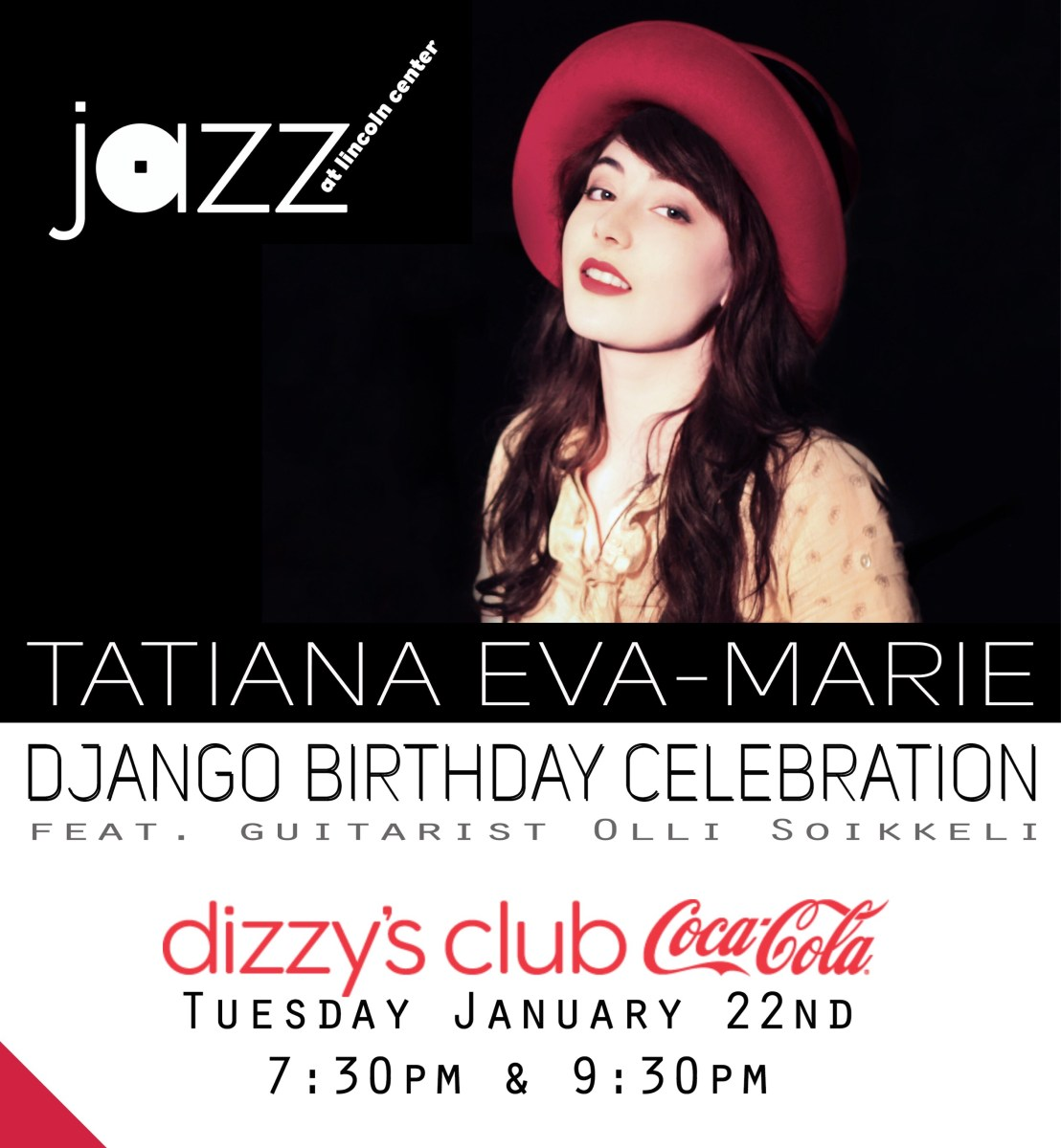 New York Jazz artist Tatiana Eva-Marie and the Avalon Jazz Band will be celebrating Django Reinhardt and his brand of hot jazz on Tuesday, January 2nd at Dizzy's Club (Jazz at Lincoln Center) in New York