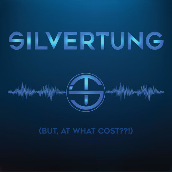 Silvertung brings back their signature sound with (But At What Cost??!)