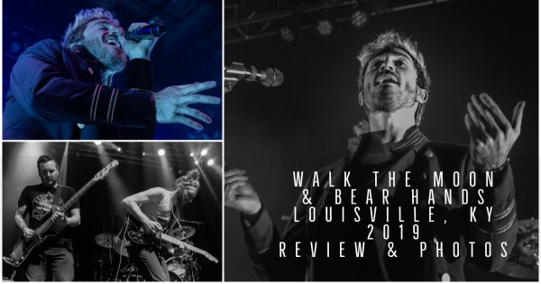 Coverage of Walk The Moon & Bear Hands from Louisville, KY
