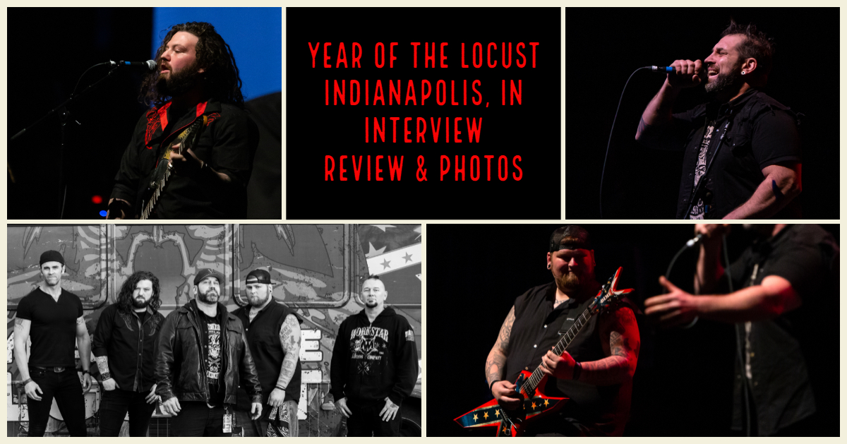 Check out our coverage of Year of the Locust - Indianapolis, IN 2019 (Review, Photos, & Interview)