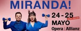 Miranda en el Teatro Opera