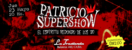 Patricio supershow