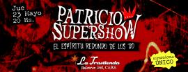 Patricio supershow
